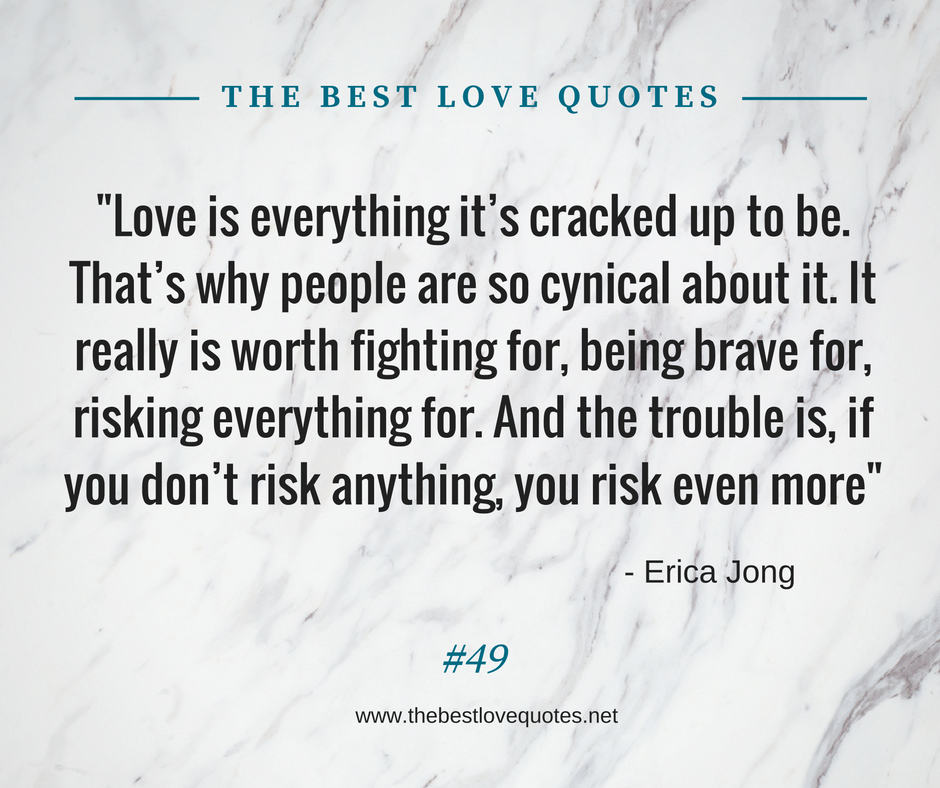 The Best Love Quotes: Love Quotes By Erica Jong